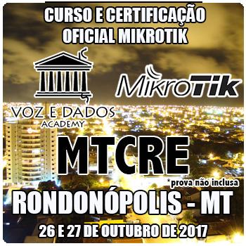 Rondonópolis - MT - Curso e Certificação Oficial Mikrotik MTCRE