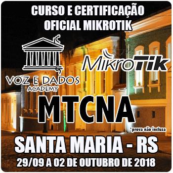 Santa Maria - RS - Curso e Certificação Oficial Mikrotik - MTCNA #1