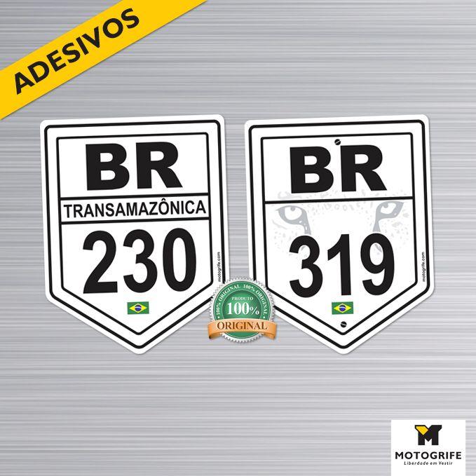 Adesivo Vinil Verniz BR 319 Rodovia Fantasma e BR 230 Transamazônica - Kit com 4 unidades