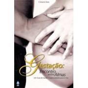 DVD Gestação: Encontro entre Almas
