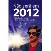 Livro Não Será em 2012