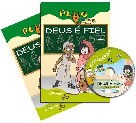 02 - DEUS É FIEL - Kit Completo