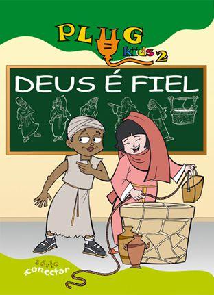 02 - DEUS É FIEL - Revista do Aluno  - Letra do Céu