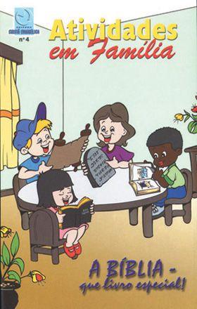 04 - A BÍBLIA QUE LIVRO ESPECIAL - Atividade em Família