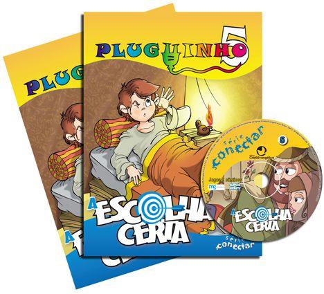 PLUGUINHO 05 - A ESCOLHA CERTA - Kit Completo