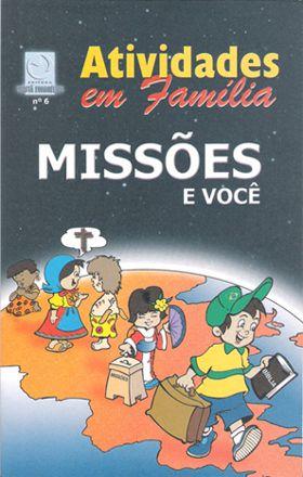 06 - MISSÕES E VOCÊ - Atividade em Família