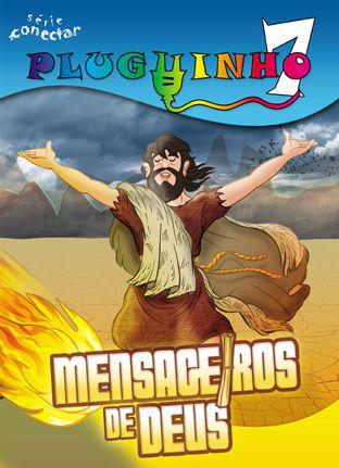 07 - MENSAGEIROS DE DEUS - Revista do Aluno  - Letra do Céu