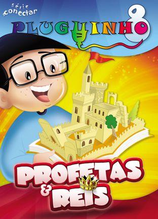 PLUGUINHO 08 - PROFETAS E REIS - Revista do Aluno