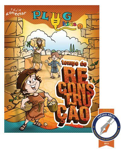 09 - TEMPO DE RECONSTRUÇÃO - Revista do Aluno  - Letra do Céu