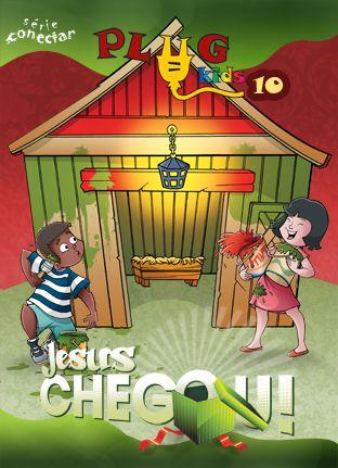 PLUG KIDS 10 - A JESUS CHEGOU! - Revista do Aluno