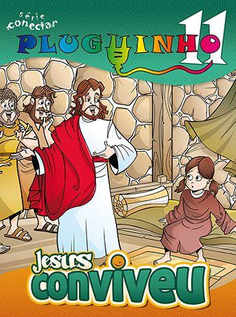 11 - JESUS CONVIVEU! - Revista do Aluno  - Letra do Céu