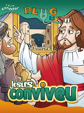 PLUG KIDS 11 - JESUS CONVIVEU! - Revista do Aluno