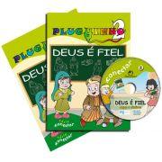 PLUGUINHO 02 - DEUS É FIEL - Kit Completo