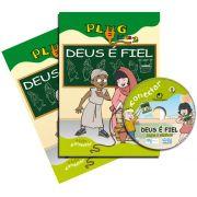 PLUG KIDS 02 - DEUS É FIEL - Kit Completo
