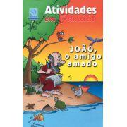07 - JOÃO, O AMIGO AMADO - Atividade em Família