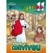 PLUGUINHO 11 - JESUS CONVIVEU! - Revista do Aluno