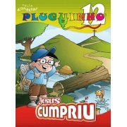 PLUGUINHO 12 - JESUS CUMPRIU - Revista do Aluno