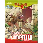PLUG KIDS 12 - JESUS CUMPRIU! - Revista do Aluno