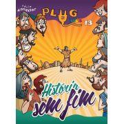 PLUG KIDS 13 - HISTÓRIA SEM FIM - Revista do Aluno