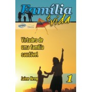FV 1 – Virtudes de Uma Família Saudável