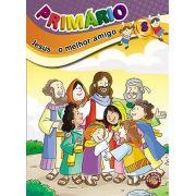 PRIMÁRIO 8 - Jesus, o melhor amigo - Aluno