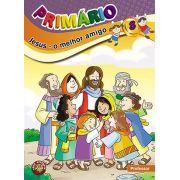 PRIMÁRIO 8 - Jesus, o melhor amigo - Professor