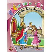 Heróis Reis e Rainhas - Professor