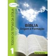 TTB 1 – A Bíblia, origem e formação