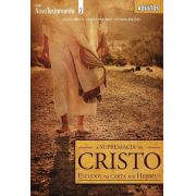 A supremacia de Cristo - Aluno