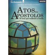 Atos dos Apóstolos - 30 anos que mudaram o mundo - Aluno