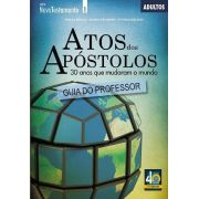Atos dos Apóstolos - 30 anos que mudaram o mundo - Professor