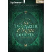 O tabernáculo Cisto e o cristão - Aluno