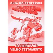 Juniores 05 - Os heróis do Velho Testamento - Professor