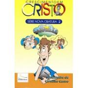 NC 2 – Crescimento em Cristo
