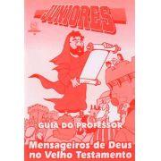 Juniores 06 - Mensageiros de Deus no Velho Testamento - Professor