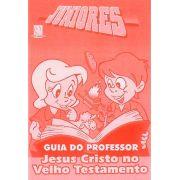 Juniores 07 - Jesus Cristo no Velho Testamento - Professor