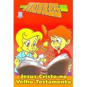 Juniores 07 - Jesus Cristo no Velho Testamento - Aluno