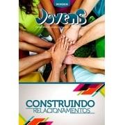 Jovens 06 - Construindo Relacionamentos - Professor