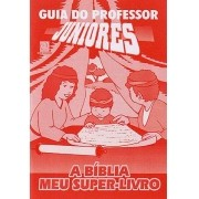 Juniores 08 - A Bíblia meu super livro - Professor