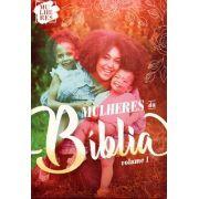 Mulheres - Mulheres da Bíblia Vol. 1 - Aluna