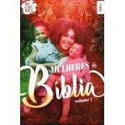 Mulheres - Mulheres da Bíblia Vol. 1 - Guia da Líder