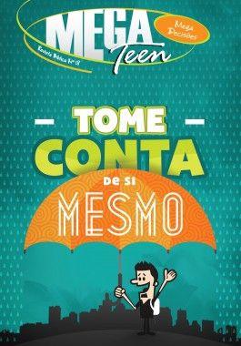 18 - TOME CONTA DE SI MESMO - Revista do Aluno  - Letra do Céu