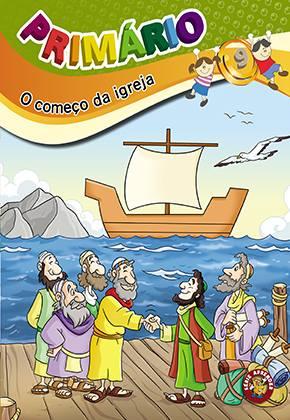 PRIMÁRIO 9 - O começo da igreja - Aluno  - Letra do Céu