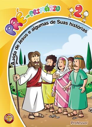 A vida de Jesus e algumas de suas histórias - Professor  - Letra do Céu