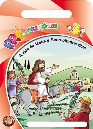 A vida de Jesus e seus últimos dias - Aluno