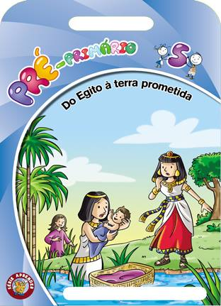 Do Egito à Terra Prometida - Aluno  - Letra do Céu