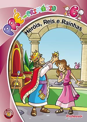 Heróis Reis e Rainhas - Professor  - Letra do Céu
