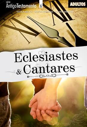 Eclesiastes e Cantares - Aluno