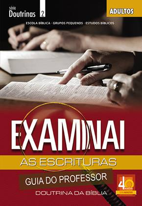 Examinai as Escrituras - Professor  - Letra do Céu
