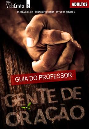Gente de oração - Professor